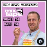MIXTAPE : Songs To Bake To! By GBBO's Steven Carter-Bailey