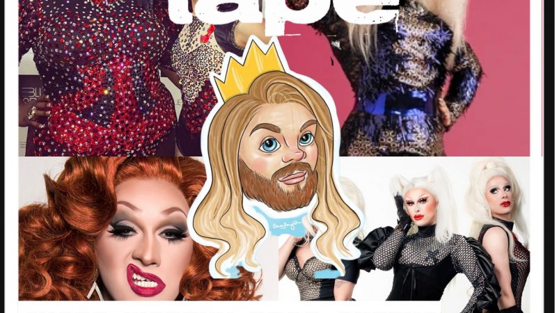 MIXTAPE: Chart-Worthy Drag Queens – By @TheButchQween